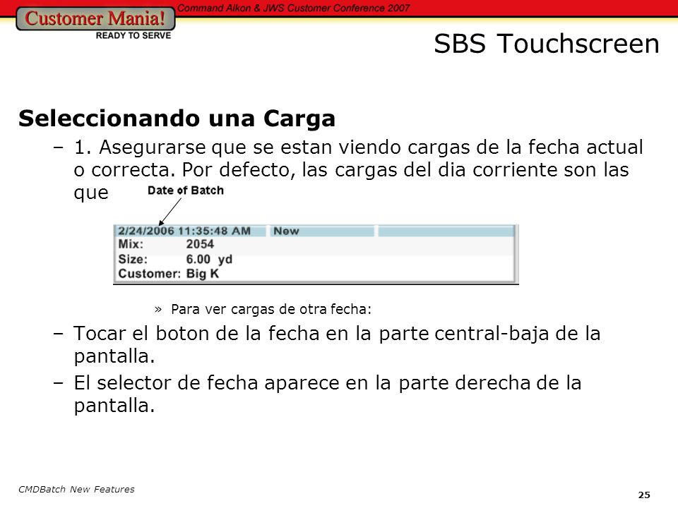 CMDBatch New Features 25 SBS Touchscreen Seleccionando una Carga –1.