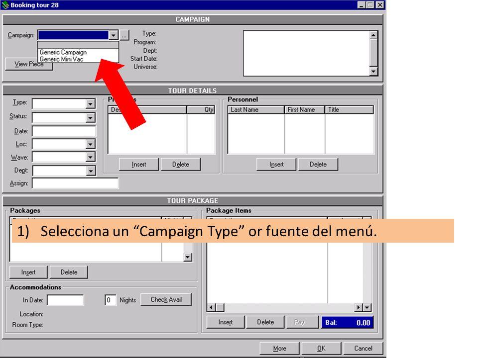 1)Selecciona un Campaign Type or fuente del menú.