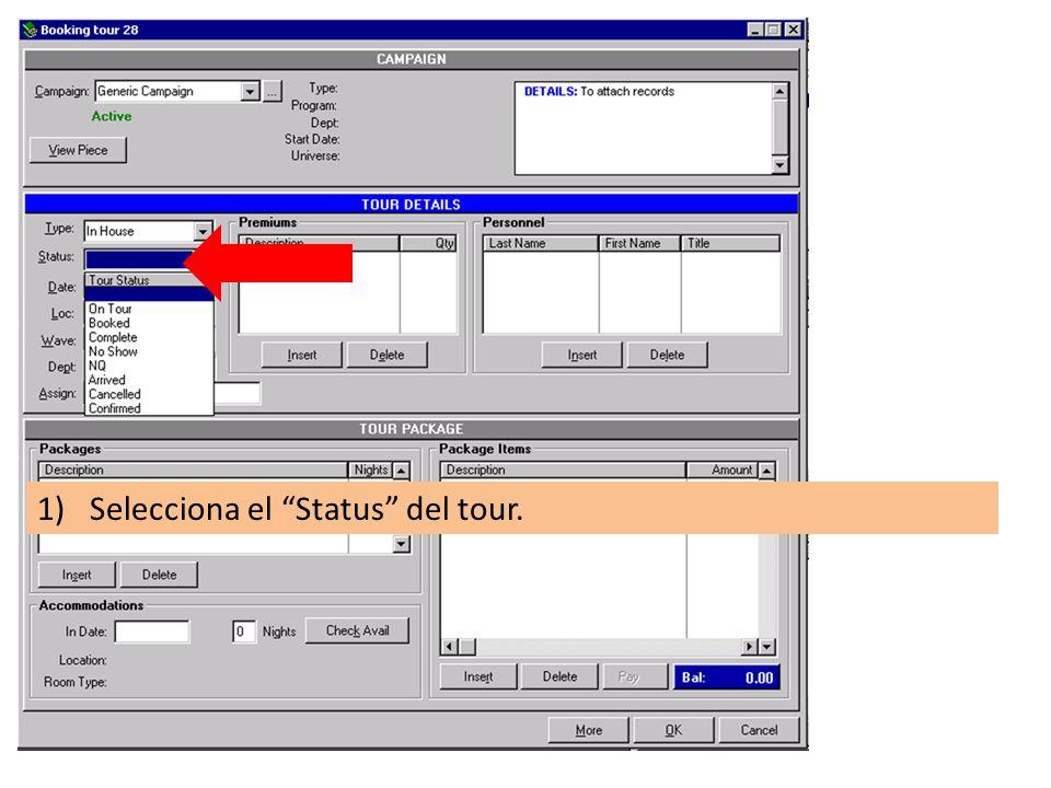 1)Selecciona el Status del tour.