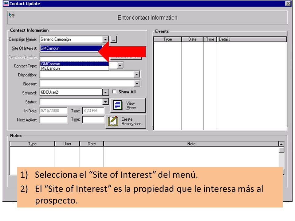 1)Seleccionar el Contact Type del menú. 2)Contact Type es el método de hacer contacto al prospecto.