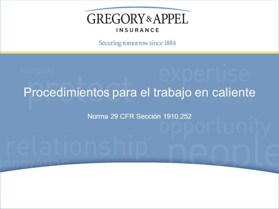Norma 29 CFR Sección 1910.252 Procedimientos para el trabajo en caliente