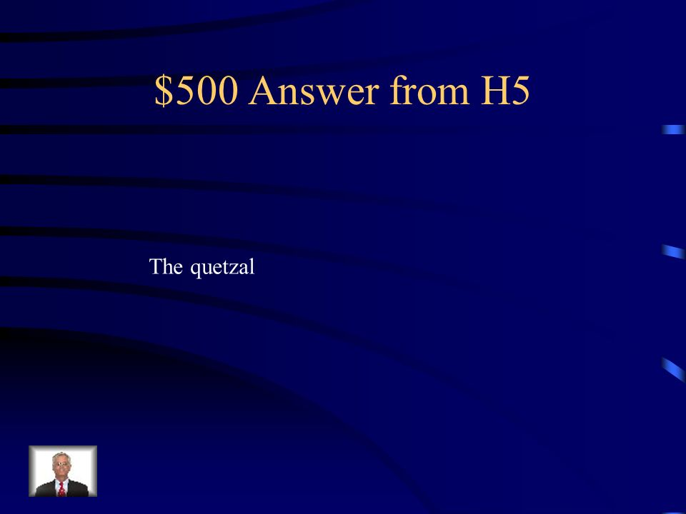 $500 Question from H5 What is a pretty, colorful, endangered bird that lives in dead trees in Costa Rica
