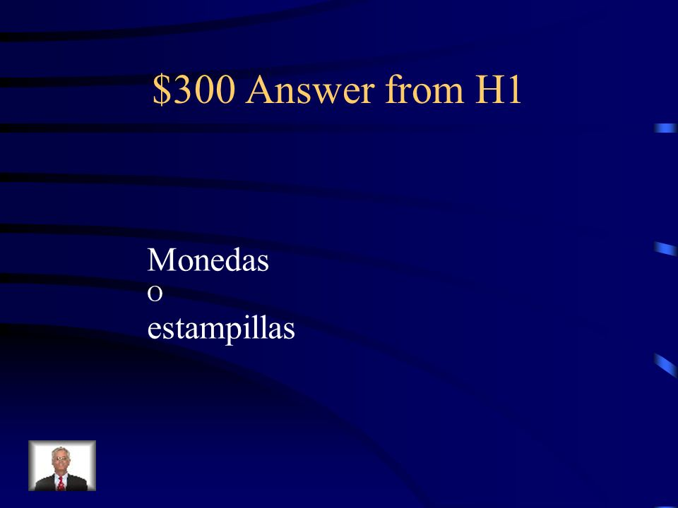 $300 Answer from H2 nunca