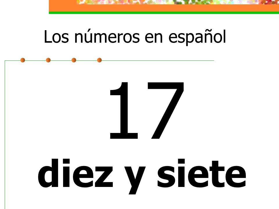 Los números en español 17 diez y siete