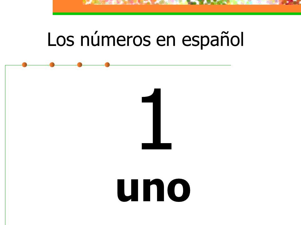 Los números en español 1 uno