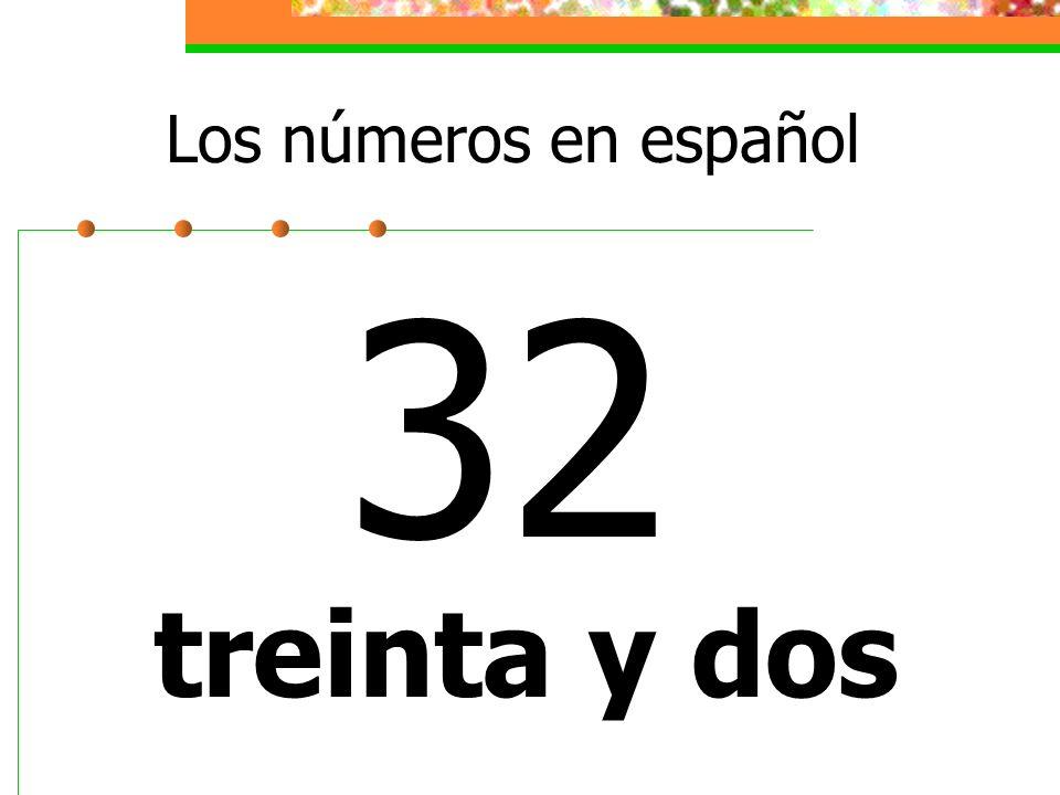 Los números en español 32 treinta y dos