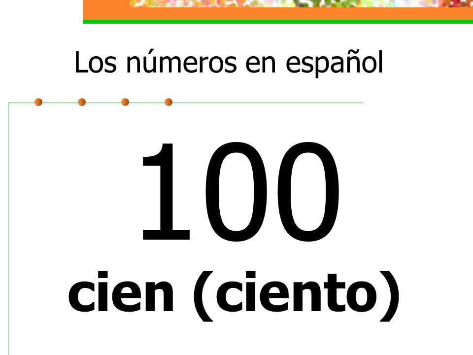 Los números en español 100 cien (ciento)