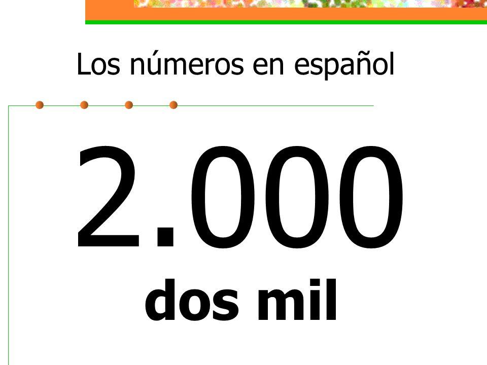 Los números en español 2.000 dos mil