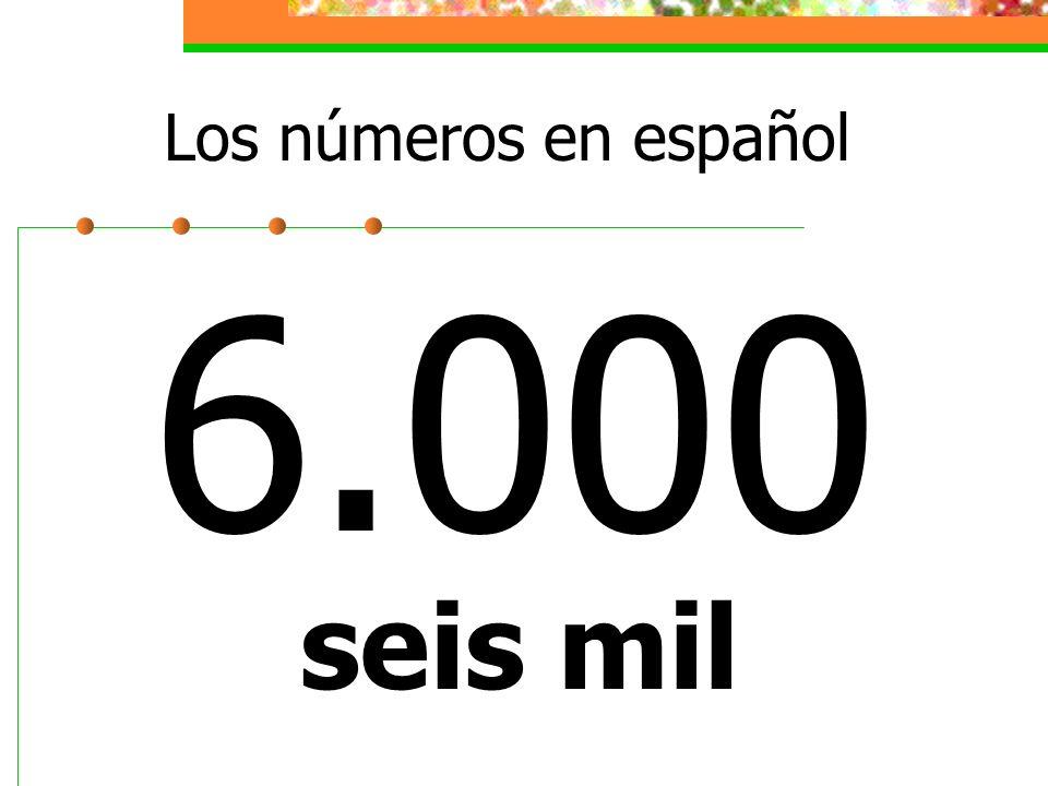 Los números en español 6.000 seis mil