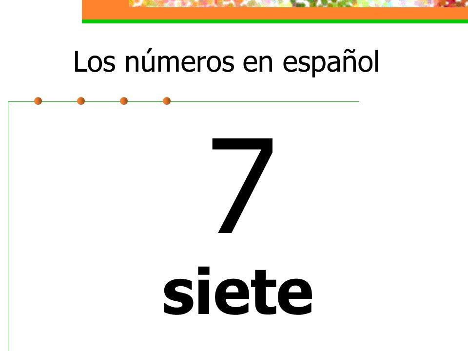 Los números en español 7 siete