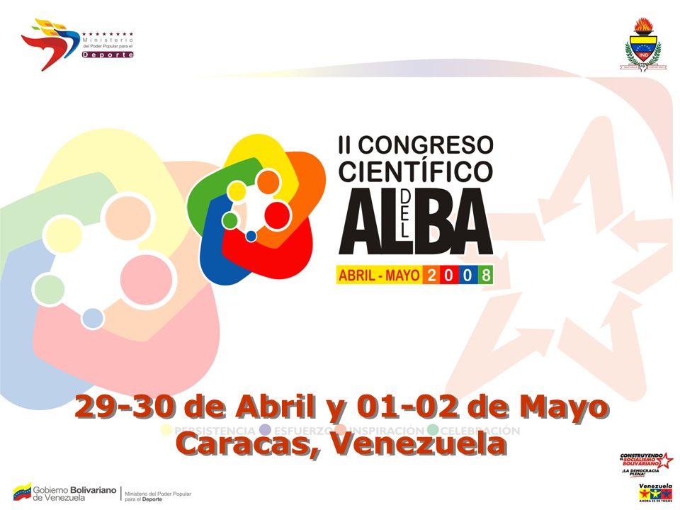 29-30 de Abril y 01-02 de Mayo Caracas, Venezuela 29-30 de Abril y 01-02 de Mayo Caracas, Venezuela