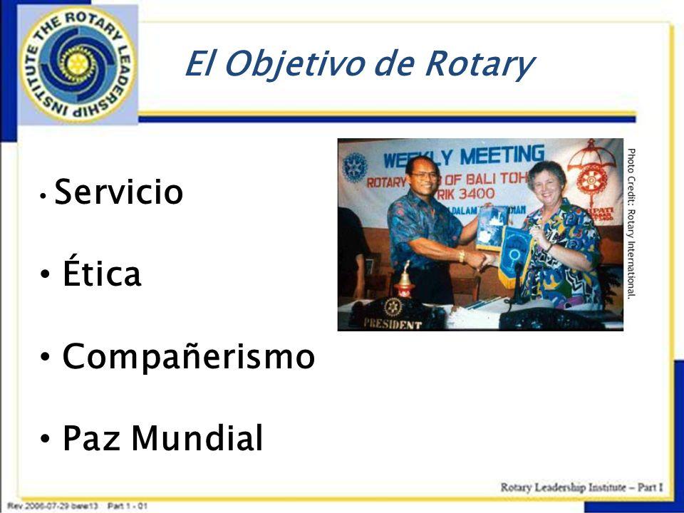El Objetivo de Rotary Servicio Ética Compañerismo Paz Mundial
