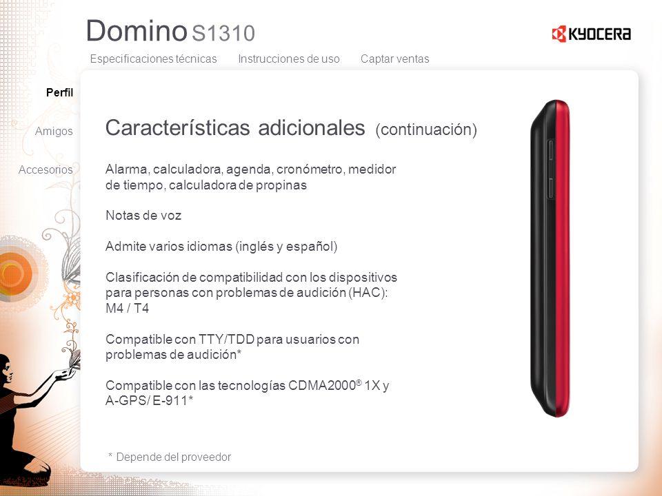 Domino S1310 Características adicionales (continuación) Alarma, calculadora, agenda, cronómetro, medidor de tiempo, calculadora de propinas Notas de v