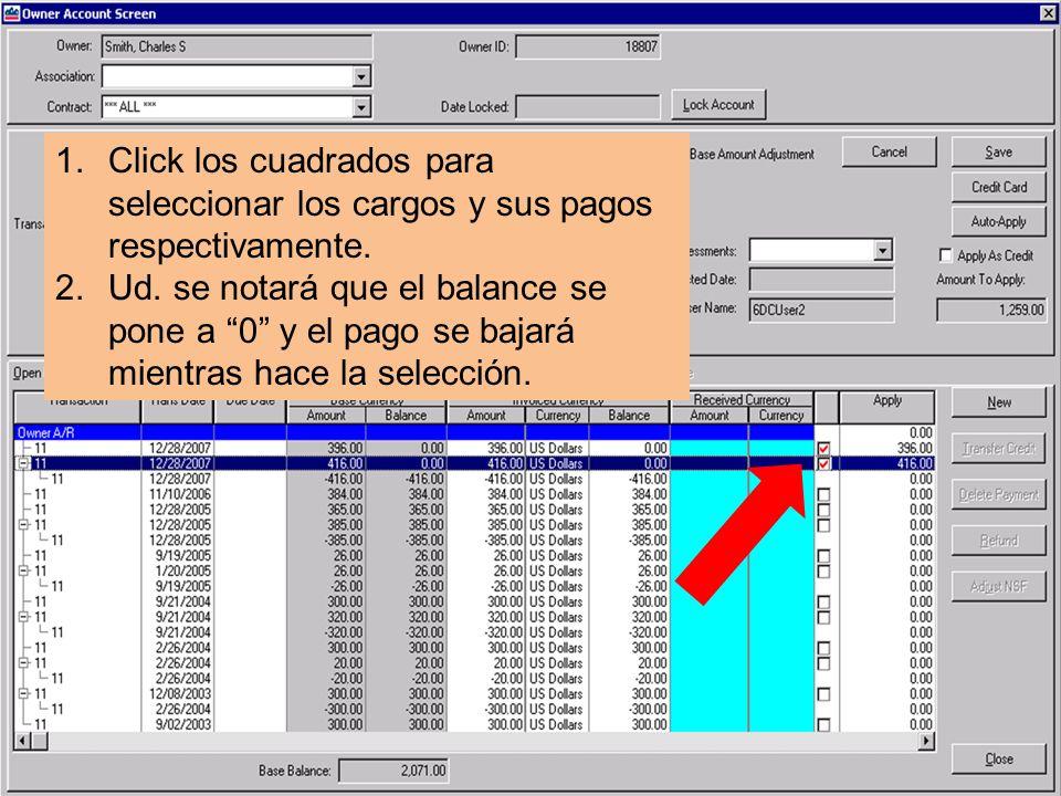 1.Click los cuadrados para seleccionar los cargos y sus pagos respectivamente.