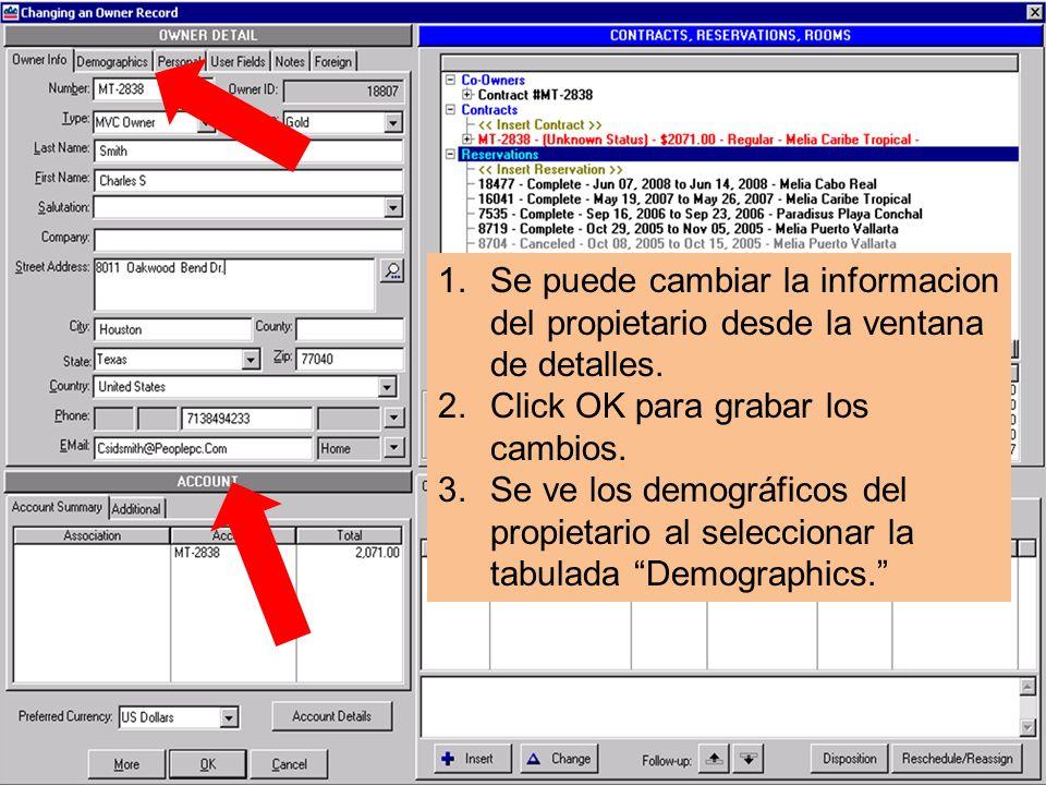 1.Se puede cambiar la informacion del propietario desde la ventana de detalles.