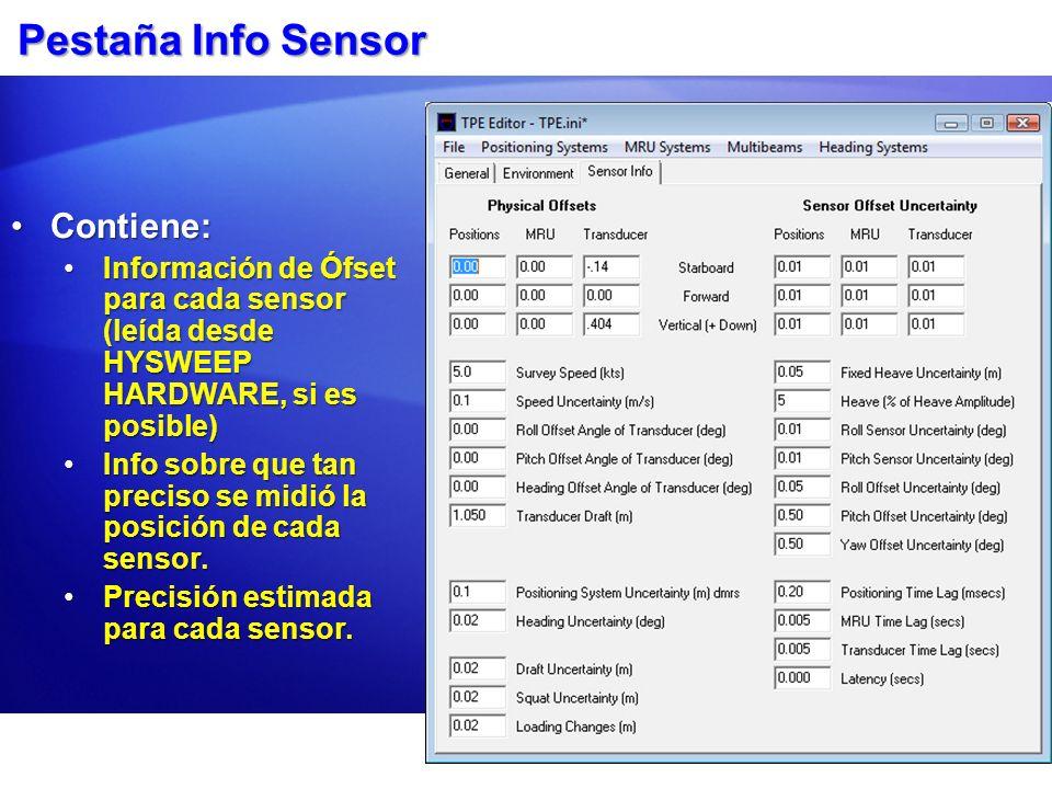 Pestaña Info Sensor Contiene:Contiene: Información de Ófset para cada sensor (leída desde HYSWEEP HARDWARE, si es posible)Información de Ófset para ca