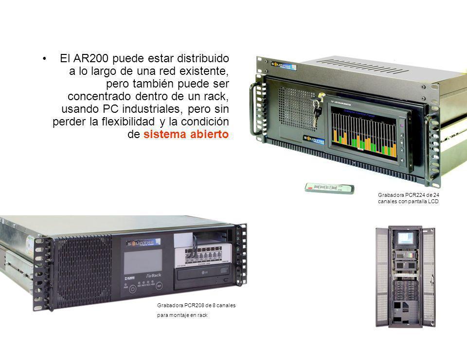 El AR200 puede estar distribuido a lo largo de una red existente, pero también puede ser concentrado dentro de un rack, usando PC industriales, pero s