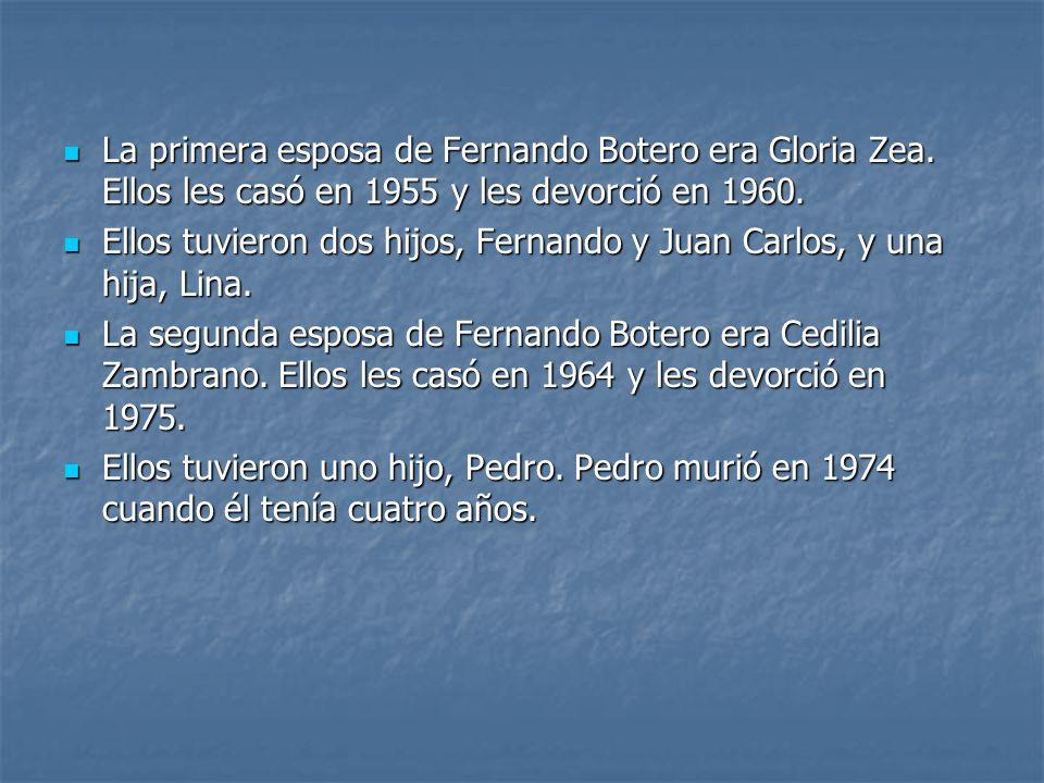 La primera esposa de Fernando Botero era Gloria Zea. Ellos les casó en 1955 y les devorció en 1960. La primera esposa de Fernando Botero era Gloria Ze