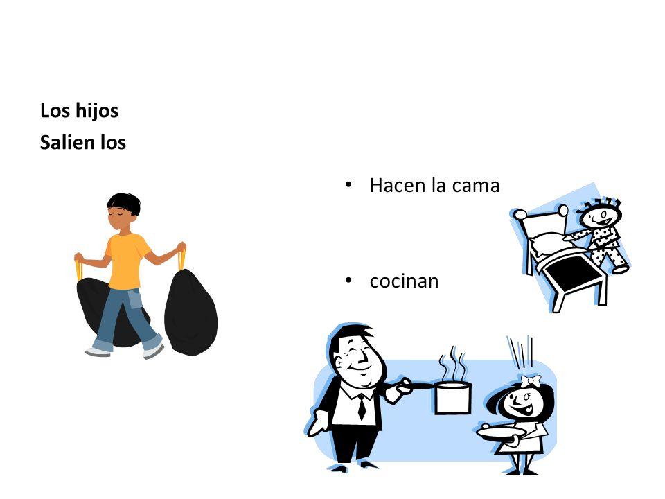 A veces los hombres… Hacen cosas a la casa : Descendre les poubelles Chercher le courrier Essuyer la vaisselle Promener le chien