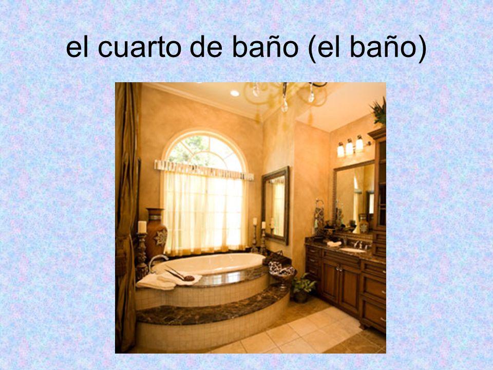 el cuarto de baño (el baño)