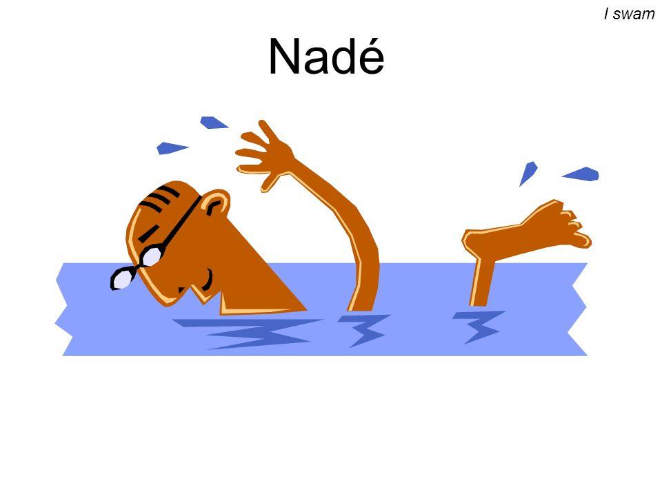 Nadé I swam