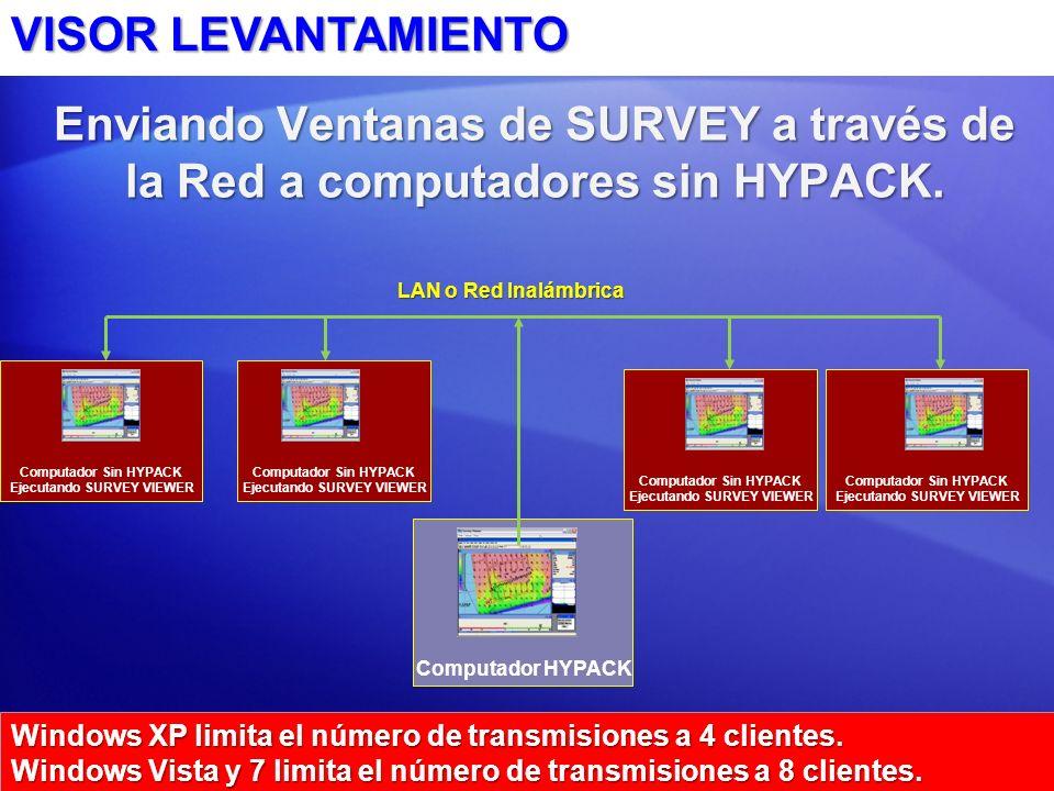 Enviando Ventanas de SURVEY a través de la Red a computadores sin HYPACK.