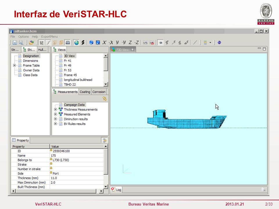 2/33 VeriSTAR-HLC Bureau Veritas Marine 2013.01.21 Interfaz de VeriSTAR-HLC
