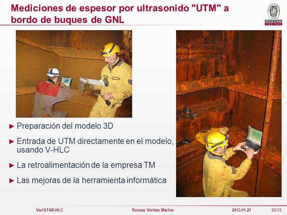 20/33 VeriSTAR-HLC Bureau Veritas Marine 2013.01.21 Mediciones de espesor por ultrasonido