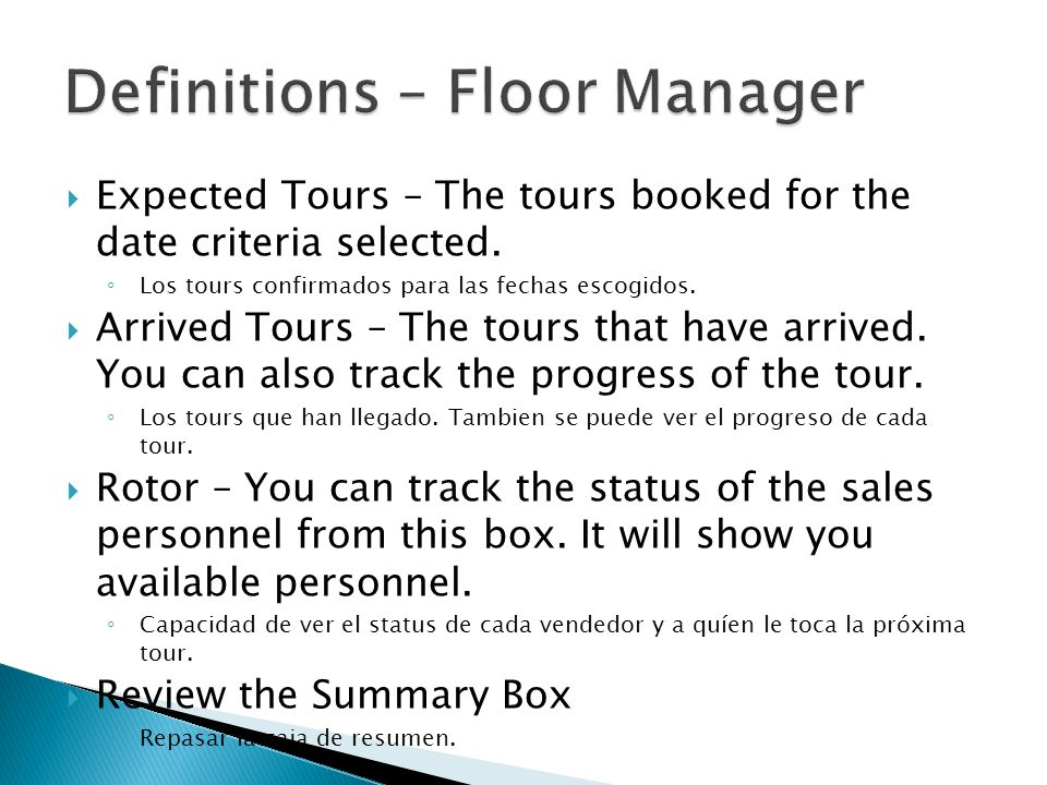 Expected Tours – The tours booked for the date criteria selected. Los tours confirmados para las fechas escogidos. Arrived Tours – The tours that have