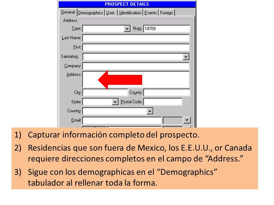 1)Capturar información completo del prospecto.