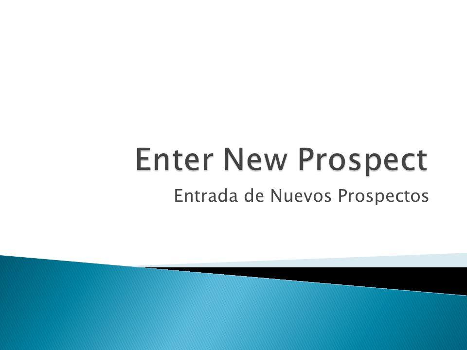 Entrada de Nuevos Prospectos