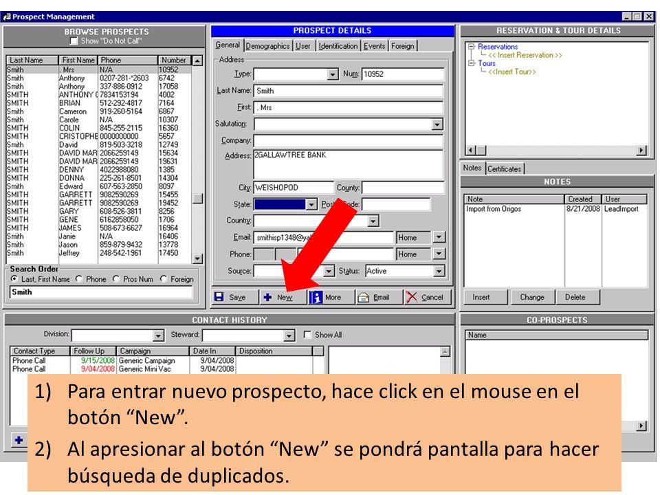 1)Para entrar nuevo prospecto, hace click en el mouse en el botón New.