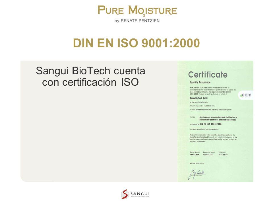 NANO TECHNOLOGY COSMETICS DIN EN ISO 9001:2000 Sangui BioTech cuenta con certificación ISO