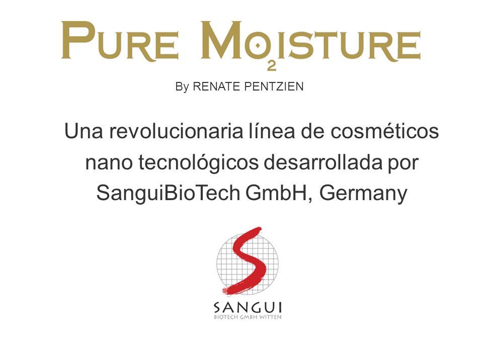 By RENATE PENTZIEN Una revolucionaria línea de cosméticos nano tecnológicos desarrollada por SanguiBioTech GmbH, Germany