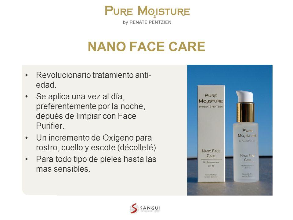 NANO TECHNOLOGY COSMETICS NANO FACE CARE Revolucionario tratamiento anti- edad. Se aplica una vez al día, preferentemente por la noche, depués de limp