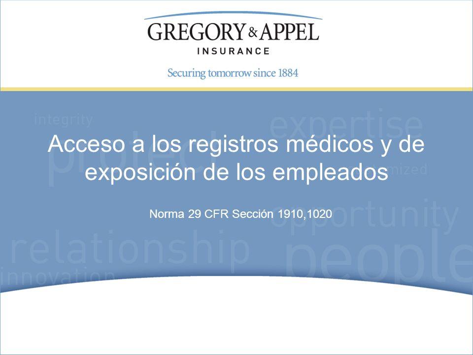 Norma 29 CFR Sección 1910,1020 Acceso a los registros médicos y de exposición de los empleados
