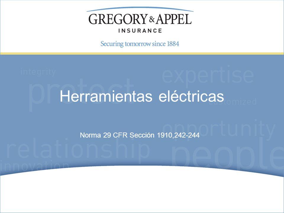 Norma 29 CFR Sección 1910,242-244 Herramientas eléctricas