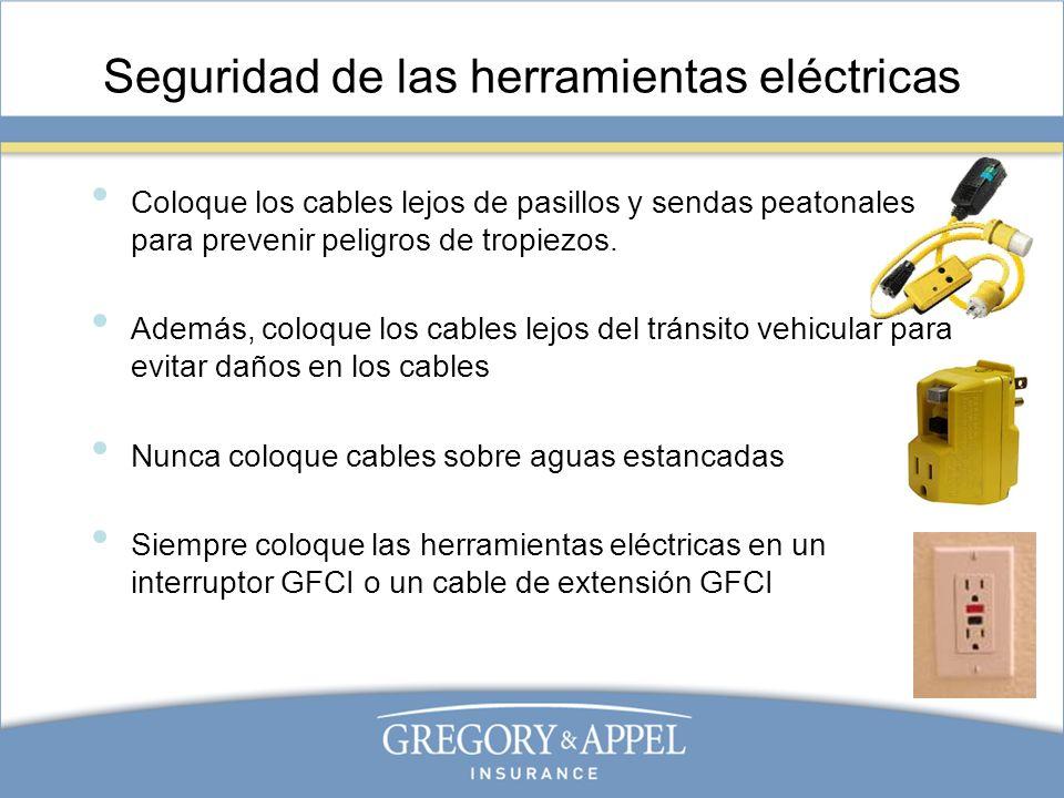 Seguridad de las herramientas eléctricas Coloque los cables lejos de pasillos y sendas peatonales para prevenir peligros de tropiezos. Además, coloque