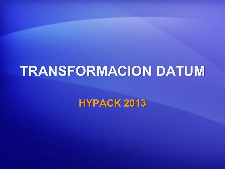 TRANSFORMACION DATUM HYPACK 2013