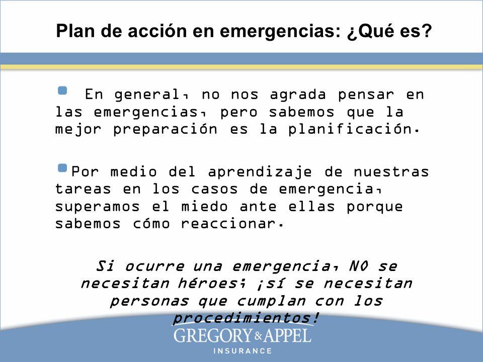 Plan de acción en emergencias: ¿Qué es? En general, no nos agrada pensar en las emergencias, pero sabemos que la mejor preparación es la planificación