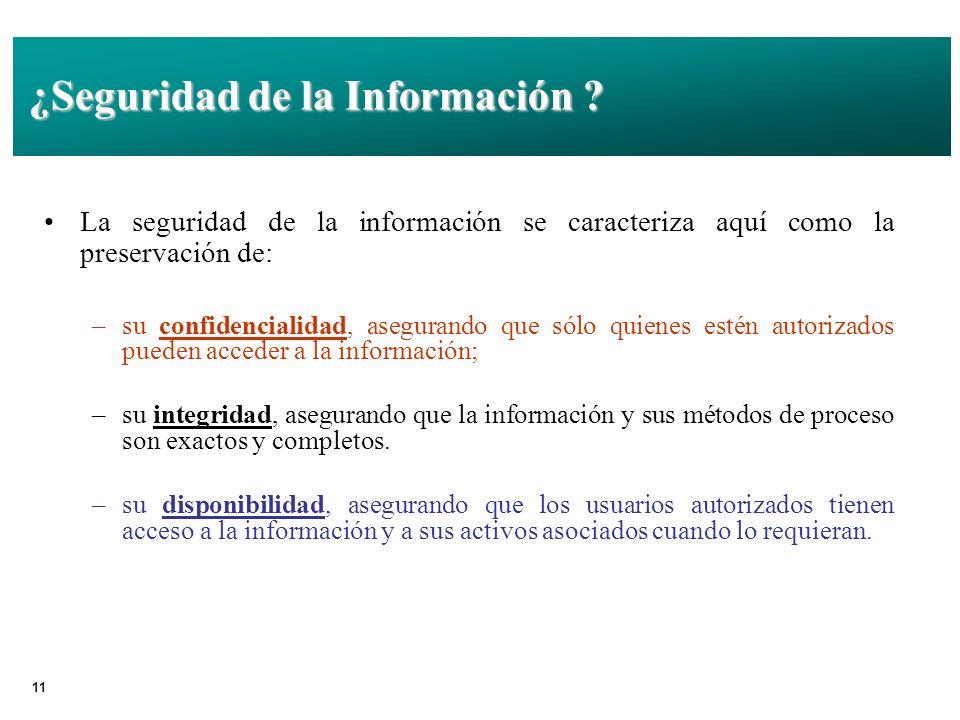 11 ¿Seguridad de la Información .