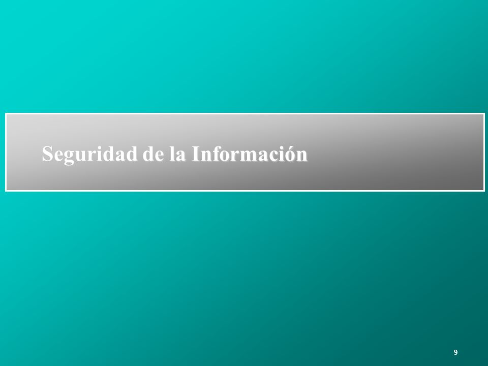 10 ¿Seguridad de la Información .