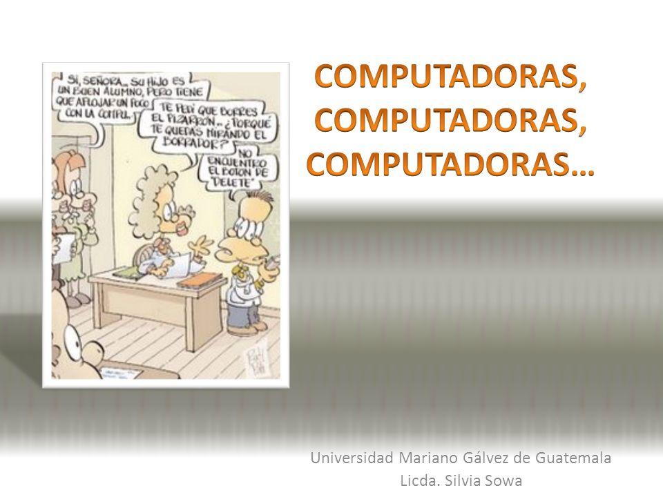 Universidad Mariano Gálvez de Guatemala Licda. Silvia Sowa