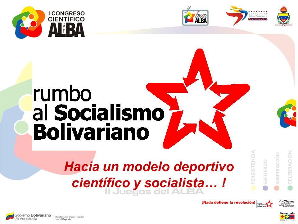 Hacia un modelo deportivo científico y socialista… !