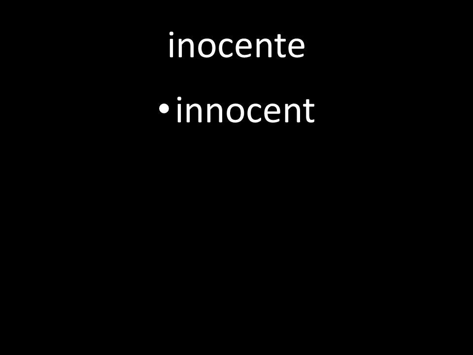 inocente innocent