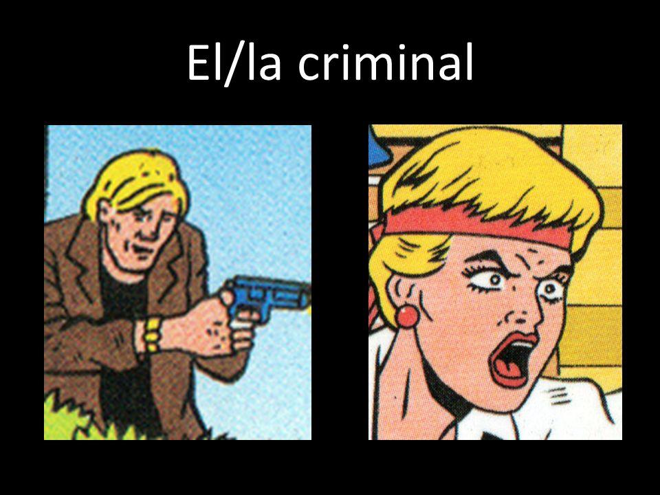 El/la criminal
