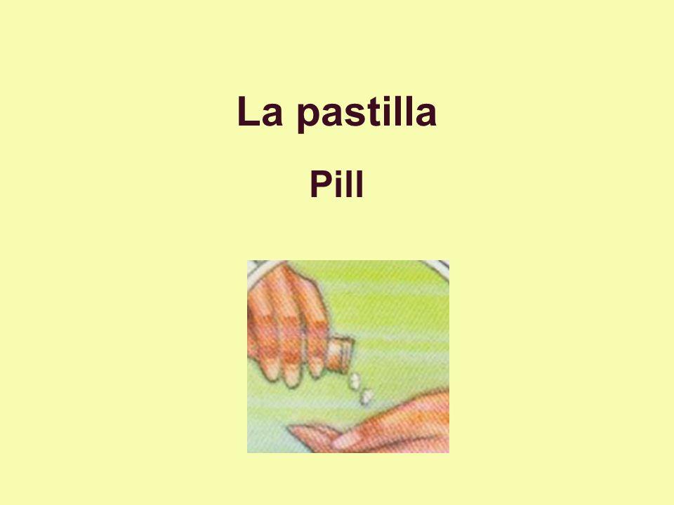 La pastilla Pill