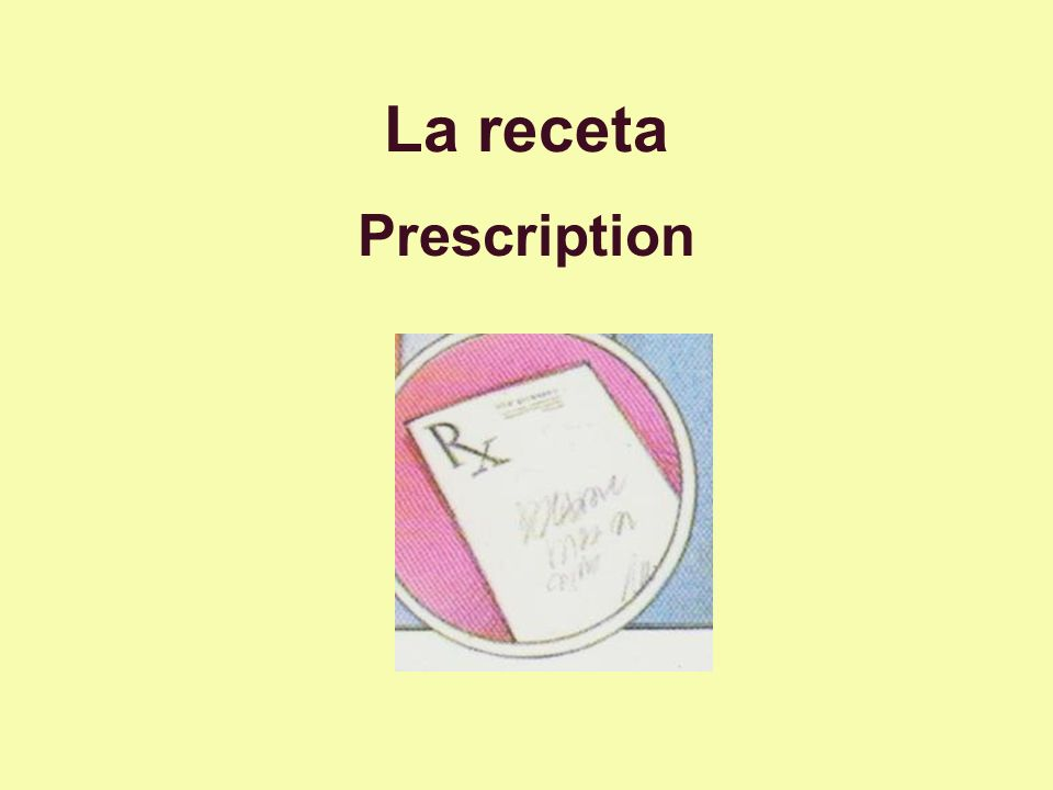 La receta Prescription