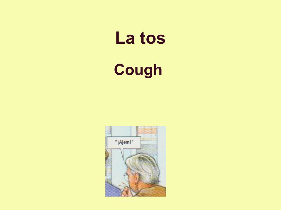 La tos Cough