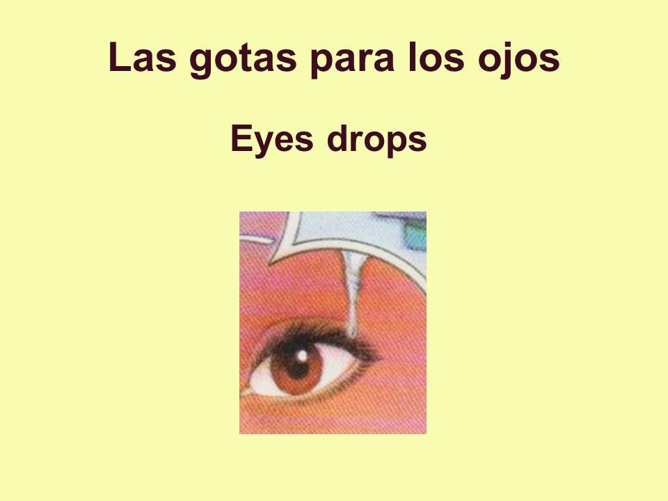 Las gotas para los ojos Eyes drops